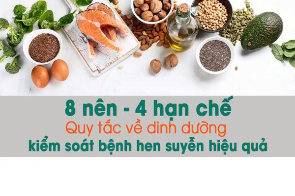 8 nên - 4 hạn chế: Quy tắc dinh dưỡng cho người hen suyễn kiểm soát bệnh hiệu quả