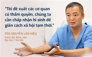 PGS Nguyễn Lân Hiếu: Chúng ta cần hi sinh để giãn cách xã hội tạm thời. Giãn cách có rất nhiều tác dụng