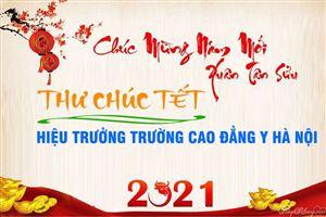 THƯ CHÚC TẾT MỪNG XUÂN TÂN SỬU 2021 - HIỆU TRƯỞNG TRƯỜNG CAO ĐẲNG Y HÀ NỘI